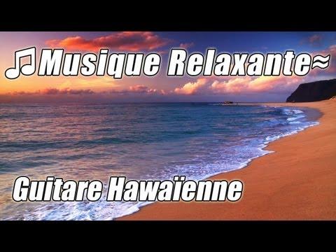 Musique Hawaienne #1 Instrumental Guitare Classique Relaxant Etude Acoustique pour Etudier la Hawaii