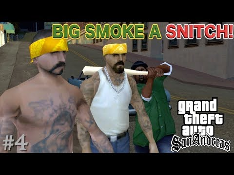 "SOMETHING AIN'T RIGHT ABOUT ""BIG SMOKE"". ( FUNNY ""GTA SAN ANDREAS"" GAMEPLAY #4)"