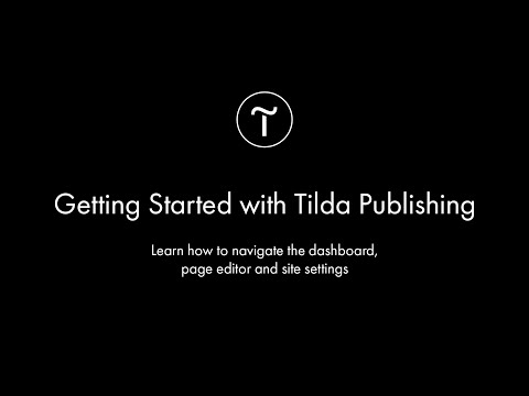 Getting Started with Tilda Publishing