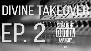 "Divine Takeover: Ep. 2 ""Straight Outta"