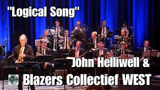 Blazers Collectief WEST ft John Helliwell (Supertramp) - Logical Song