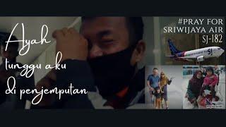 Download Korban Sriwijaya Air SJ-182 || Ayah Tunggu Aku Di Penjemputan || Musikalisasi Puisi Sedih by Rifka