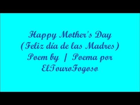 Happy Mothers Day Feliz Día De Las Madres Poem Poema