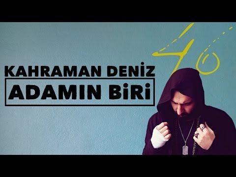 Kahraman Deniz - Adamın Biri (Official Audio)