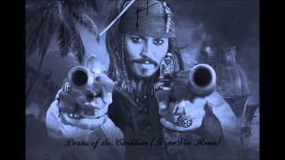 Pirates of the Caribbean (HyperVize Remix)