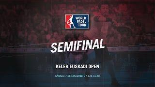 DIRECTO | SEMIFINALES Keler Euskadi Open | World Padel Tour 2015