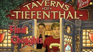 The Taverns of Tiefenthal Final Thoughts