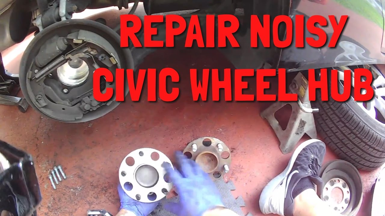 Weird noises, humming ? 2005-2011 Honda Civic Rear Hub Bearing Drum Removal  & Replacement