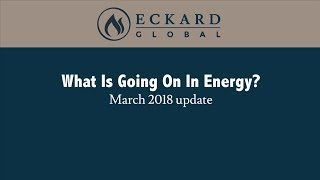 what is going on in energy march 2018