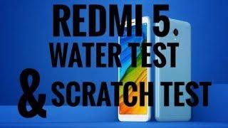 XIOAMI REDMI 5 WATER TEST & SCRATCH TEST