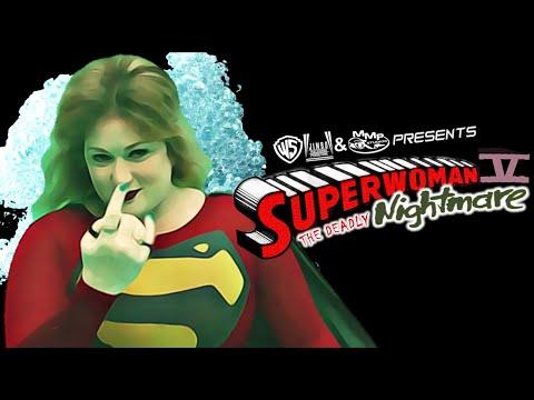 WON YouTube Presents-Superwoman V: The Deadly Nightmare (Fan Film)