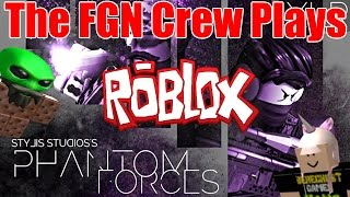 The FGN Crew Plays: ROBLOX - Phantom Forces (PC)