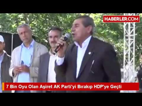 7 Bin Oyu Olan Aşiret AK Parti'yi Bırakıp HDP'ye Geçti