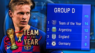 I Put The TEAM OF THE YEAR In The WORLD CUP... (BEST TEAM EVER?)