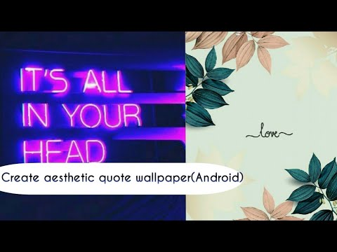 How To Create Aesthetic Quote Wallpapers Android On Our Own