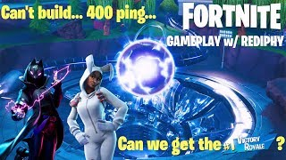 CAN'T BUILD ... 400 PING... POUVONS-NOUS OBTENIR LA VICTOIRE ROYALE?? | Fortnite Gameplay w/Rediphy!