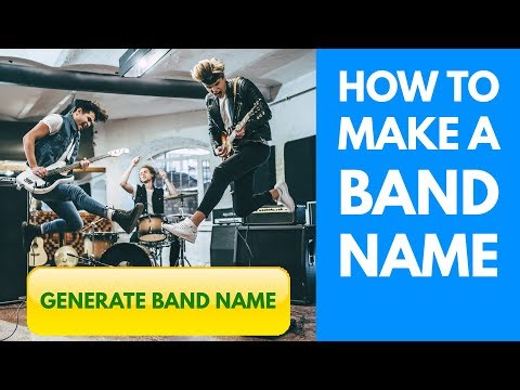 Band Name Generator - How To Make A Band Name Fast For Beginners