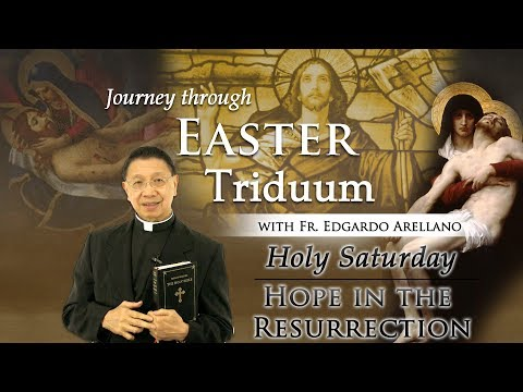 Journey Through Easter Triduum   HOLY SATURDAY   Hope in the Resurrection
