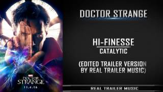 Doctor Strange Teaser Trailer #1 Song |  Hi-Finesse - Catalytic