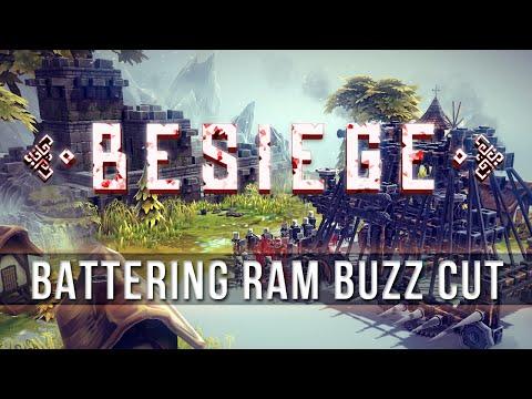 BESIEGE - Battering Ram Buzz Cut!