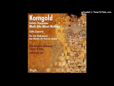 Erich Wolfgang Korngold : Much Ado About Nothing, Selections from the Incidental Music Op. 11 (1919)
