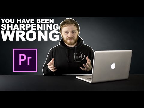 You've been sharpening WRONG! - Premiere Pro CC, CS6, NO PLUGINS