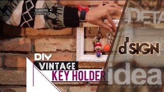 DIY Vintage Key Holder