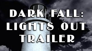 Dark Fall: Lights Out - Trailer