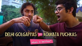Delhi Golgappas Vs Kolkata Puchkas: Which Is better? | Ft. Akshay & Rohit | Ok Tested