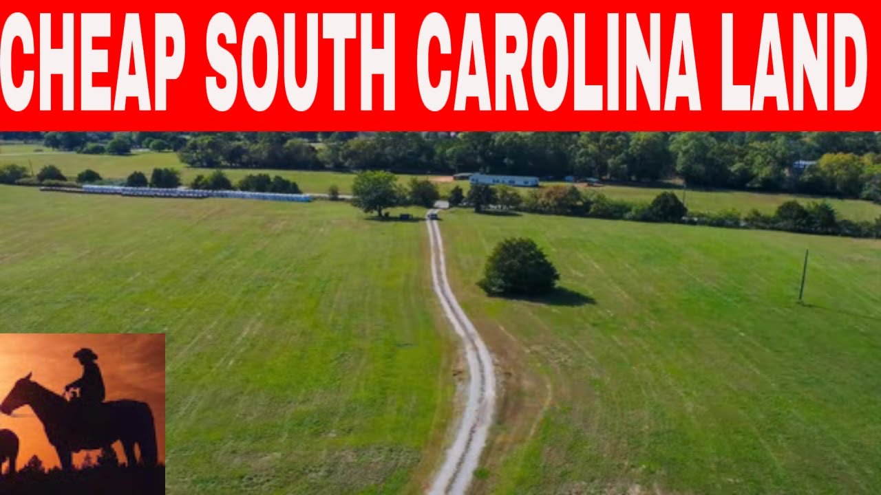 6 Places In South Carolina To Buy Cheap Land