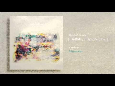2015.8.25 Release [ Birthday / Bygone days ]