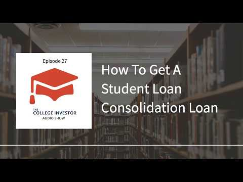 How To Get A Student Loan Consolidation Loan