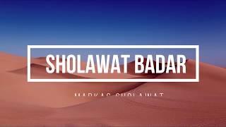 Sholawat Badar - Majelis Rasulullah SAW || Markas Sholawat