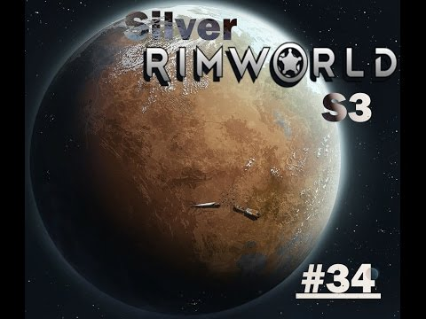 "Rimworld S3 - #34 ""Spaceship Construction"""