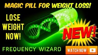 ⚡️AMAZING MAGIC WEIGHT LOSS PILL SUBLIMINAL! WARNING: EXTREMELY POWERFUL! BE SLIM SLENDER LEAN!