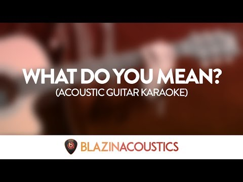 Justin Bieber - What Do You Mean (Acoustic Guitar Karaoke)