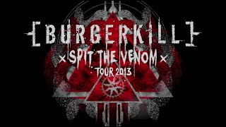 BURGERKILL Spit The Venom Tour 2013 Documentary Movie