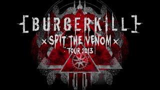 Download BURGERKILL Spit The Venom Tour 2013 Documentary Movie