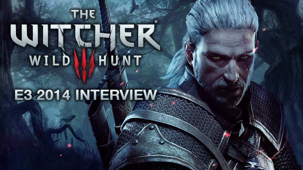 E3 2014: The Witcher 3: Wild Hunt Interview & Gameplay