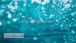 #Tag - Hey kamu (Cover by Ricky WakRap) Hastag!!! TEASER!!!