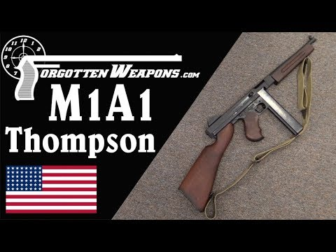 The Iconic American WW2 Thompson: the M1A1