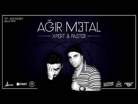 Paster ft. Xpert - Ağır Metal (Lyrics)