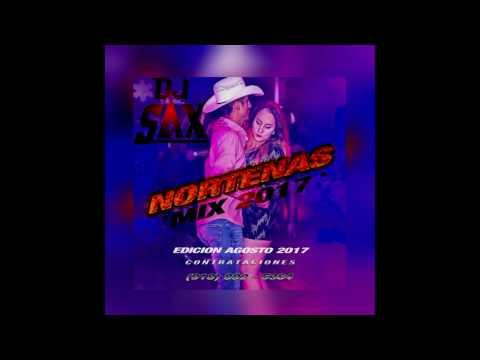 Las Norteñas Mas Nuevas - Edition - Agosto - 2017 - Dj Sax Tulsa