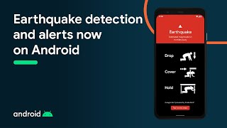 Earthquake detection and alerts now on Android