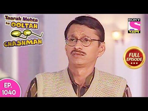Taarak Mehta Ka Ooltah Chashmah - Full Episode 1040 - 01st  April, 2018
