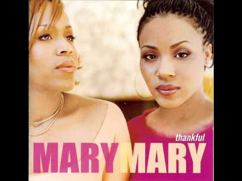 Mary Mary - Shackles