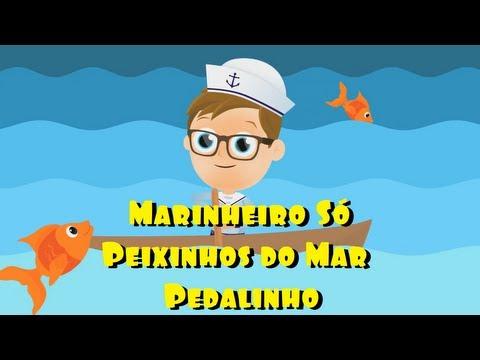 A Turma do Seu Lobato - Marinheiro só / Peixinhos do mar / Pedalinho