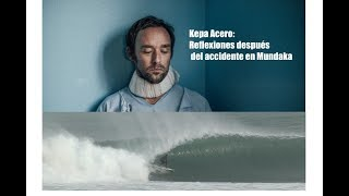 Kepa Acero: Refections after accident in Mundaka