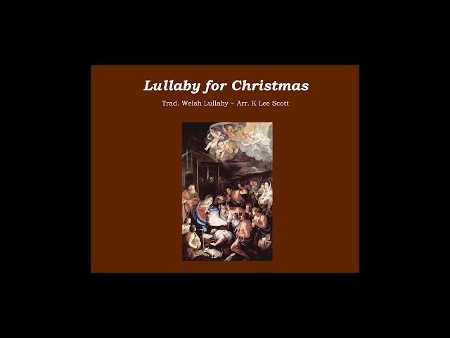 Lullaby for Christmas - The Choristers Virtual Choir