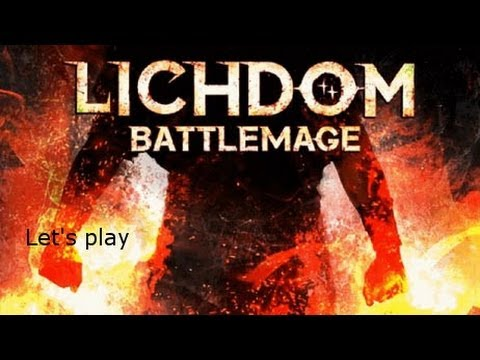 Let's play Lichdom Battlemage [Blind] early access (Part 1, Why was I chosen?)  